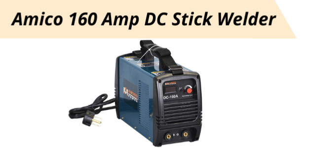 Picture of the Amico 160amp Stick Welder