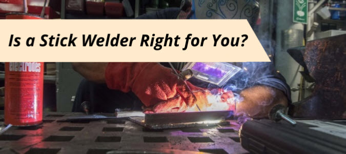 Reasons To Consider Stick Welding Over Other Process