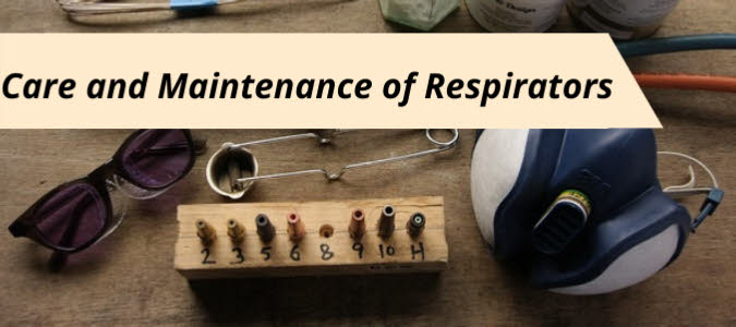 Care and Maintenance of Welding Respirators banner